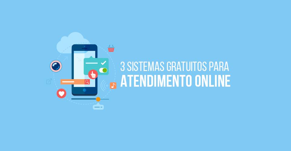 Sistemas para Atendimento Online gratuitos para o seu site